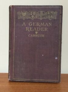 A-German-Reader-with-German-Exercises-Based-Upon-the-Text-Carruth-1904-Antique
