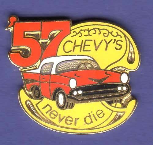 CHEVY 57 NEVER DIE HAT PIN LAPEL TIE TAC ENAMEL BADGE #0832 RE