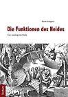 Die Funktionen des Neides - Eine soziologische Studie von Nicole Schippers (2012, Taschenbuch)
