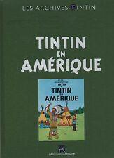 LES ARCHIVES TINTIN - Tintin en Amérique. Ed.Moulinsart. état neuf non lu