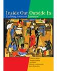 Inside Out/Outside In : Exploring American Literature by Karen Wiederholt, Deborah vanDommelen, Lyn Motai, Victoria Holder and Dorothy Lindsay (2000, Paperback)