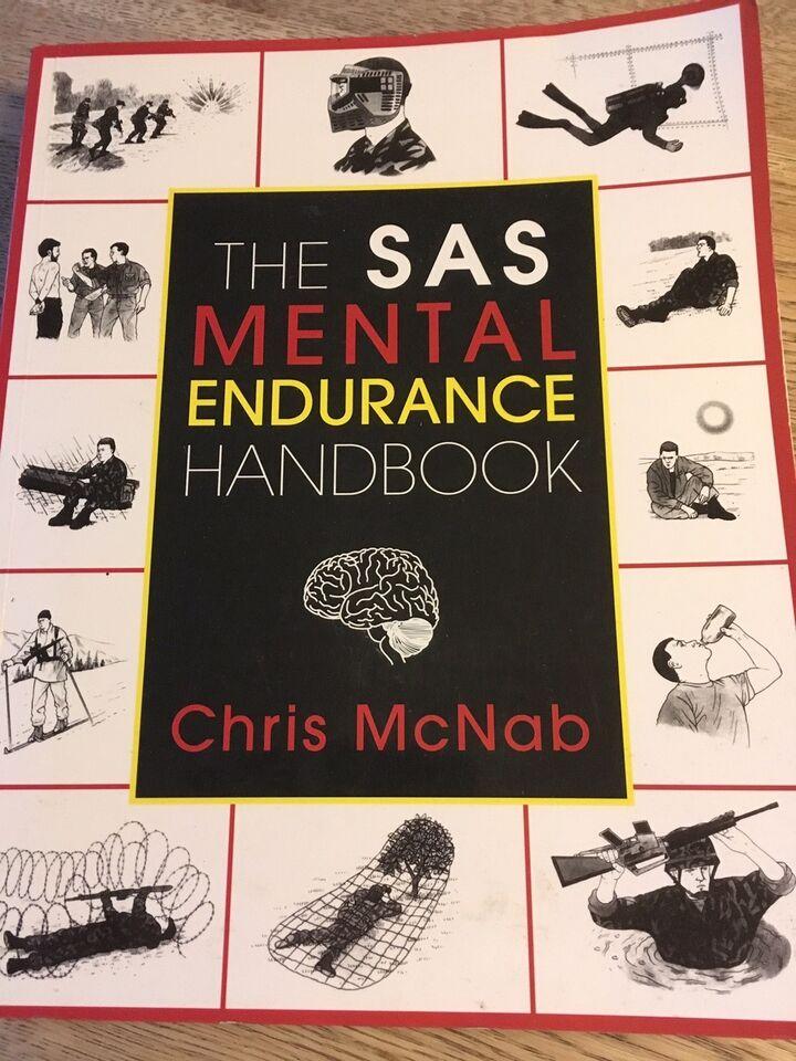 The SAS mental endurance handbook, Chris McNab, emne:
