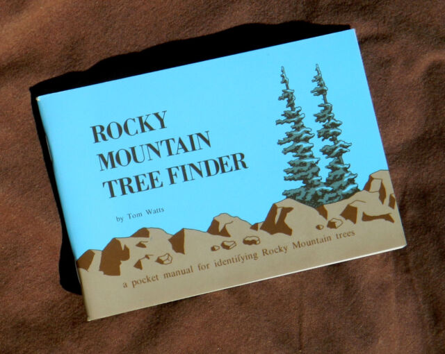Tom Watts. Rocky Mountain Tree Finder (Nature Study Guild,1972 paperback book)