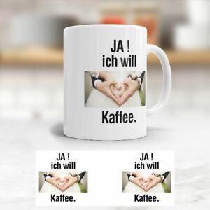 Tasse Ja Ich Will Kaffee Kaffeetasse Becher Fun Lustige