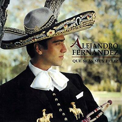 Alejandro Fernandez Que Seas Muy Feliz Cd Not Sealed Ebay