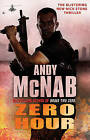 Zero Hour by Andy McNab (Paperback, 2011)
