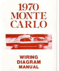 1970 Chevrolet Monte Carlo Wiring Manual
