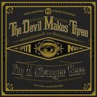 I'm a Stranger Here by The Devil Makes Three (Vinyl, Oct-2013, New West (Record Label))