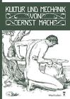 Kultur und Mechanik von Ernst Mach (2015, Taschenbuch)