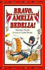 Bravo, Amelia Bedelia! by Herman Parish (Hardback, 2000)