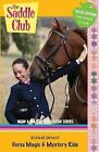 Saddle Club Bindup 24: Horse Magic and Mystery Ride by Bonnie Bryant (Paperback, 2009)