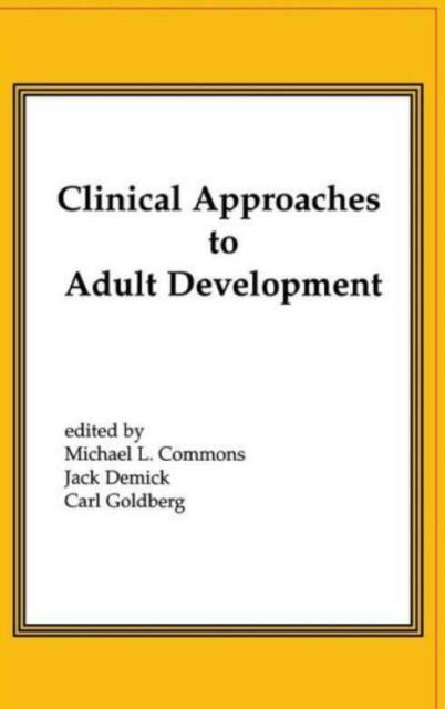 Clinical Approaches To Adult Development Or Close Relationships And Socioec...