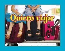 Quiero viajar/ I Want to Travel (Coleccion Facil De Leer (Easy Readers K-2))
