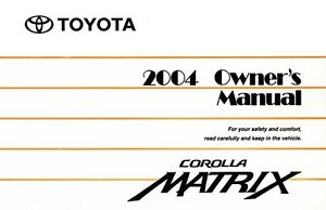 2004 toyota corolla matrix owners manual user guide reference rh ebay com 2004 Toyota Corolla Fuse Location 2004 Toyota Corolla Fuse Location