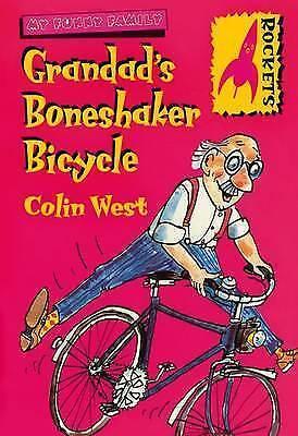 "1 of 1 - ""VERY GOOD"" Grandad's Boneshaker Bicycle (Rockets), West, Colin, Book"