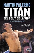 MARTIN PALERMO, Soccer Book, TITÁN DEL GOL Y DE LA VIDA autobiograhy