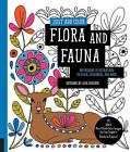 Just Add Color: Flora and Fauna: 30 Original Illustrations to Color, Customize, and Hang - Bonus Plus 4 Full-Color Images by Lisa Congdon Ready to Display! by Lisa Congdon (Paperback, 2016)