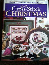 A Cross-Stitch Christmas : Share the Joy (Better Homes & Gardens) (1997, Hardcover)