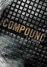 The Compound by S A Bodeen (Hardback, 2008)