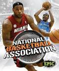 National Basketball Association by David Rausch (Hardback, 2014)