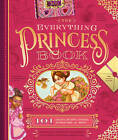 The Everything Princess Book: 101 Crafts, Recipes, Stories, Hairstyles, and More! by Barbara Beery (Hardback, 2016)