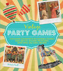 Vintage Party Games: A Fascinating Exploration of Old-Fashioned Children by Marion Paull (Hardback, 2015)