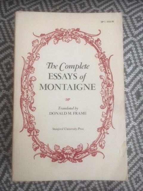 The Complete Essays of Montaigne by Michel Eyquem De Montaigne (1958 ...