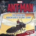 The Amazing Adventures of Ant-Man by Charles Cho, Marvel (Hardback, 2015)