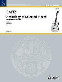 SANZ ANTHOLOGY OF SELECTED PIECES Burley Guitar