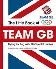 L2012 Little Book of Team GB by Adrian Clarke (Paperback, 2011)