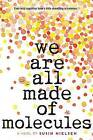 We Are All Made of Molecules by Susin Nielsen (Paperback / softback, 2016)