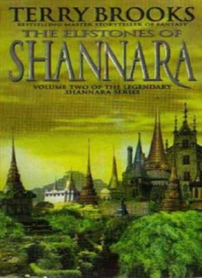 The Elfstones Of Shannara: Number 2 in series By Terry Brooks. 9781857231106