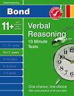 Bond 10 Minute Tests 10-11 Years: Verbal Reasoning by Frances Down (Pamphlet, 2006)