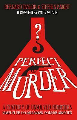 1 of 1 - Perfect Murder: A Century of Unsolved Homicides, Good Condition Book, Stephen Kn