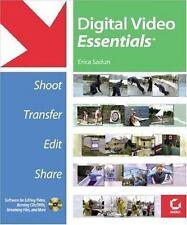 Digital Video Essentials: Shoot, Transfer, Edit, Share