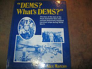 DEMS-What-039-s-DEMS-AUSTRALAIN-NAVY-MERCHANT-SHIPS-RAN-NAVAL-WWII-RARE-BOOK
