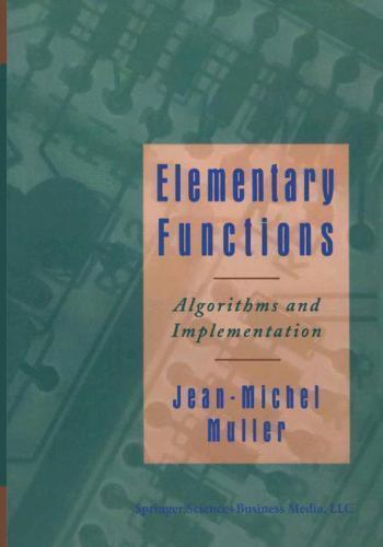 Elementary Functions:: Algorithms and Implementation