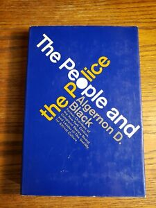 THE-PEOPLE-AND-THE-POLICE-Algernon-David-Black-1968-1st-Edition-Hardcover