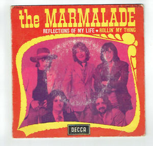 The-MARMALADE-Vinilo-45T-7-034-REFLEXIONES-OF-MY-LIFE-ROLLIN-039-my-THING-DECCA-79075