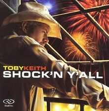 Shock'n Y'All by Toby Keith (CD, May-2005, MCA Nashville)