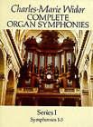 Complete Organ Symphonies: Series I: Symphonies 1-5: v. 1 by Charles-Marie Widor (Paperback, 1991)