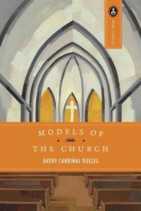 Models-of-the-Church-Paperback-by-Dulles-Avery-Robert-Cardinal-Brand-New