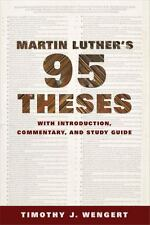 Martin Luther's Ninety-Five Theses : With Introduction, Commentary, and Study...