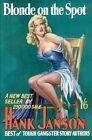 Blonde on the Spot by Hank Janson (Paperback, 2014)
