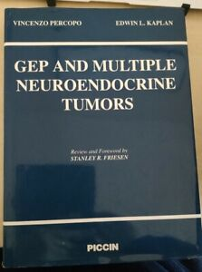GET AND MULTIPLE NEUROENDOCRINE TUMORS Percopo Kaplan Friesen PICCIN