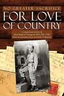 No Greater Sacrifice for Love of Country by Franky T Respicio (Paperback / softback, 2012)