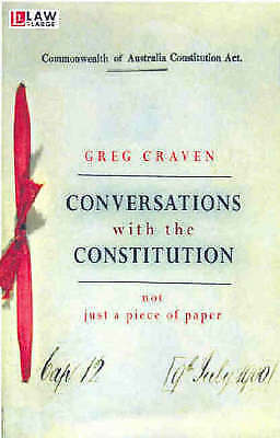 Conversations with the Constitution 'Not just a piece of paper Craven, Greg