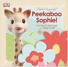 Sophie La Girafe: Peekaboo Sophie! by DK (Board book, 2013)