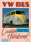 VW Bus: Custom Handbook by Laurence Meredith (Paperback, 1994)