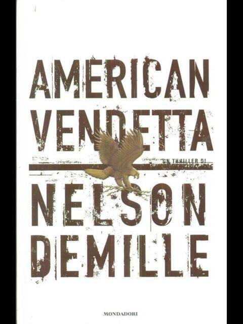 AMERICAN VENDETTA  DEMILLE NELSON MONDADORI 2007 OMNIBUS